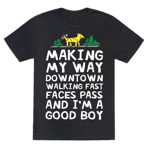 Making My Way Downtown Good Boy Dog Mens T-Shirt