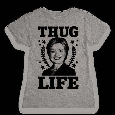 Thug Life HRC Womens T-Shirt