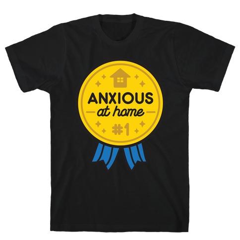Anxious At Home Award T-Shirt