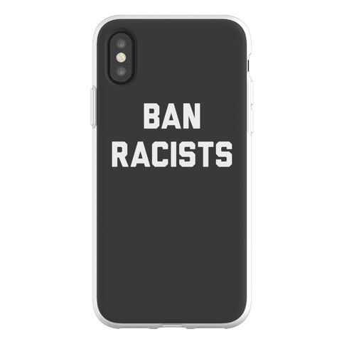 Ban Racists Phone Flexi-Case