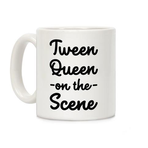 Tween Queen on the Scene Coffee Mug