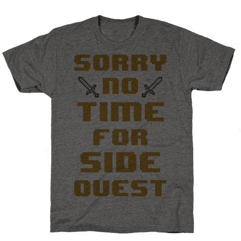Sorry No Time For Side Quest