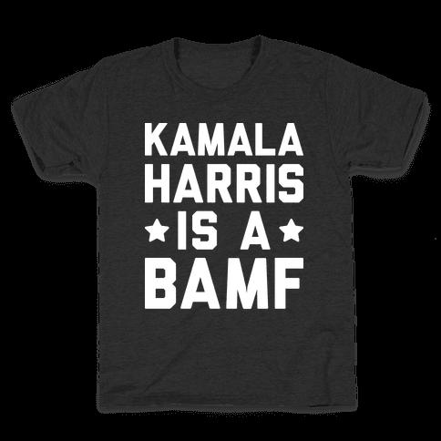 Kamala Harris Is A BAMF Kids T-Shirt