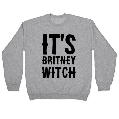 It's Britney, Witch Pullover