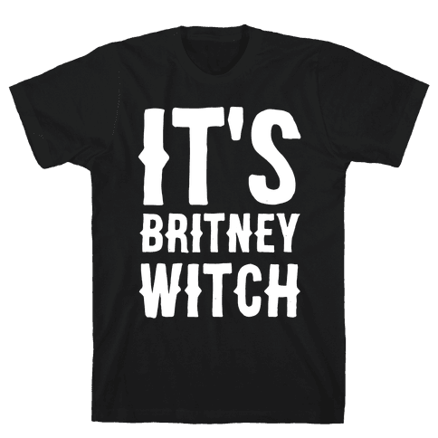 It's Britney, Witch Mens T-Shirt
