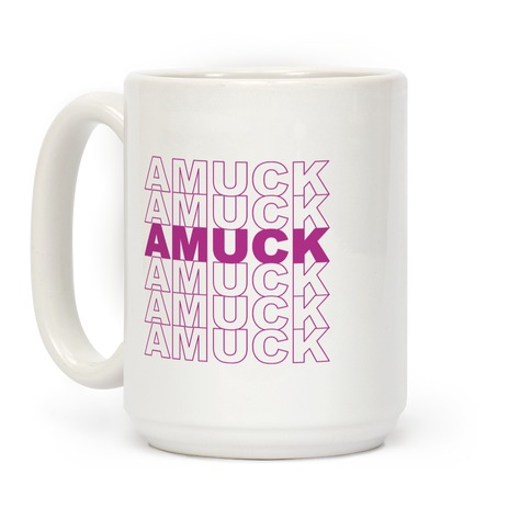 Amuck Amuck Amuck Thank You Hocus Pocus Parody Coffee Mug