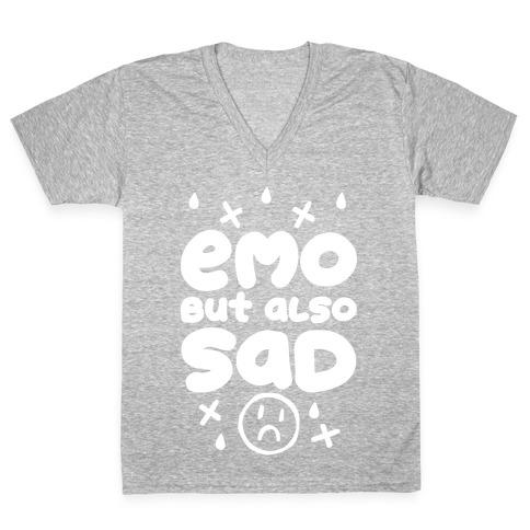Emo, But Also SAD V-Neck Tee Shirt