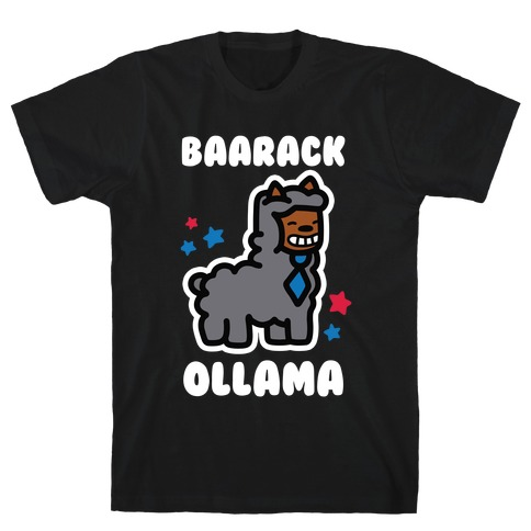 Baarack Ollama T-Shirt