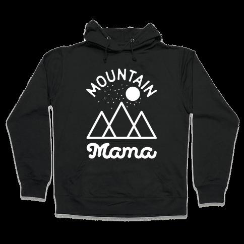 Mountain Mama Hooded Sweatshirt