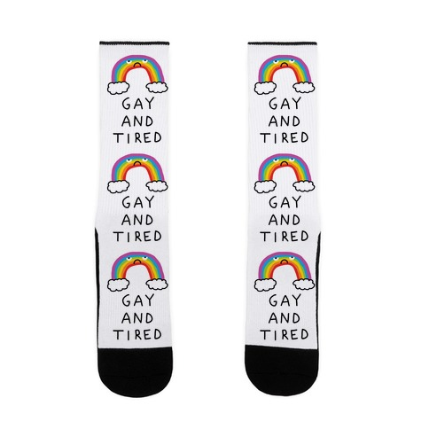Gay And Tired Sock