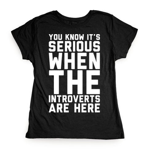 Introvert Protest White Print Womens T-Shirt
