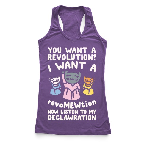 I Want A Revomewtion Parody White Print Racerback Tank Top