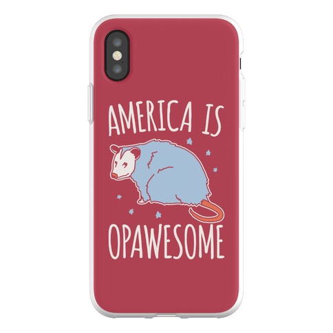 America Is Opawesome Parody Phone Flexi-Case