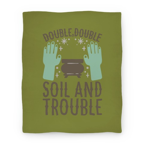 Double Double Soil And Trouble Parody Blanket