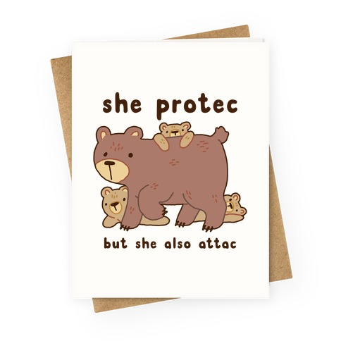 Mama Bear She Protec But She Also Attac Greeting Card