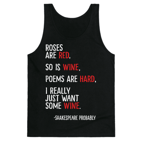 Roses Are Red So Is Wine Poem Tank Top