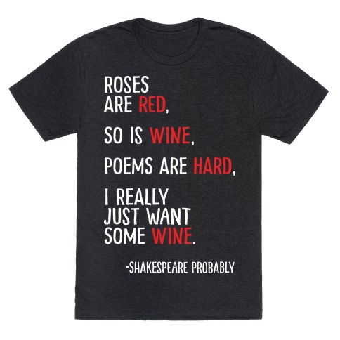 Roses Are Red So Is Wine Poem Mens T-Shirt