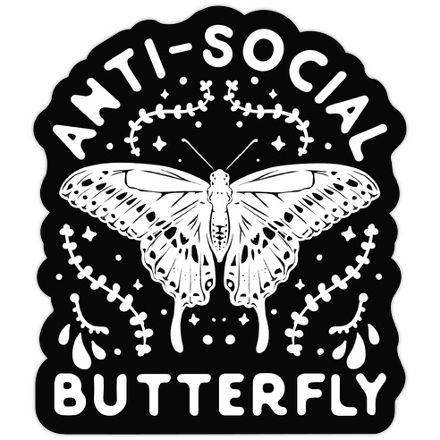 Anti-Social Butterfly Die Cut Sticker