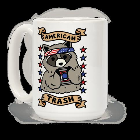American Trash Coffee Mug