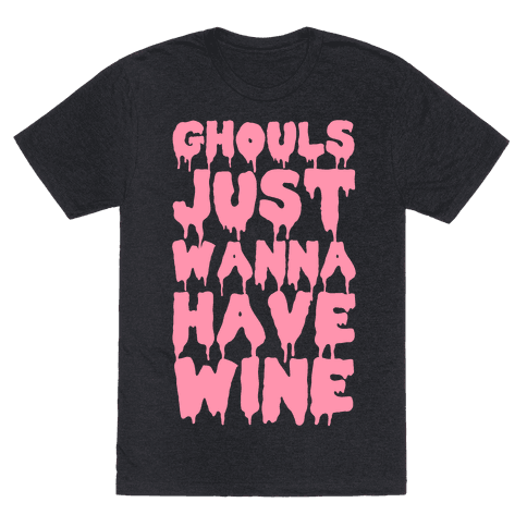 Ghouls Just Wanna Have Wine