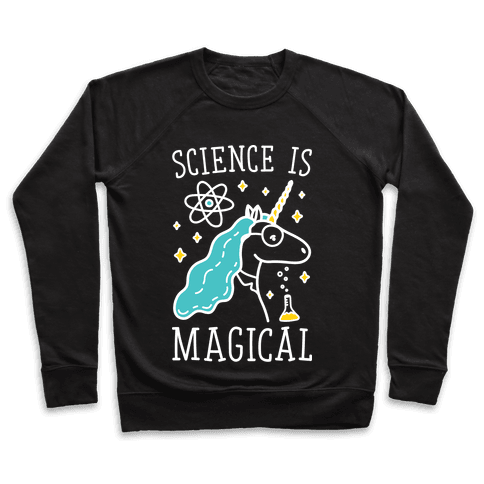 Science Is Magical Pullover