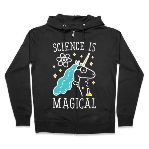 Science Is Magical Zip Hoodie