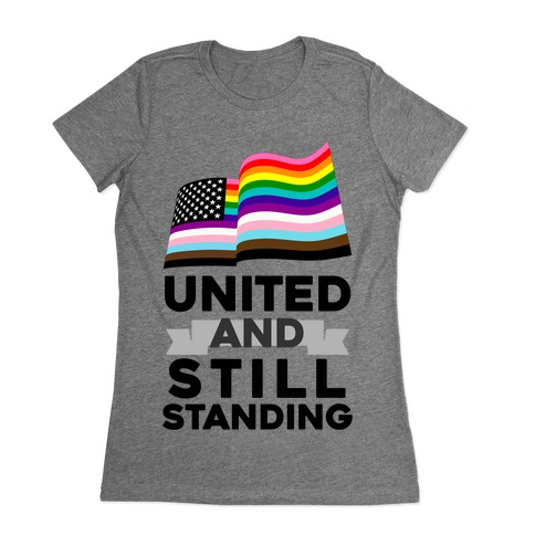 United And Still Standing Womens T-Shirt