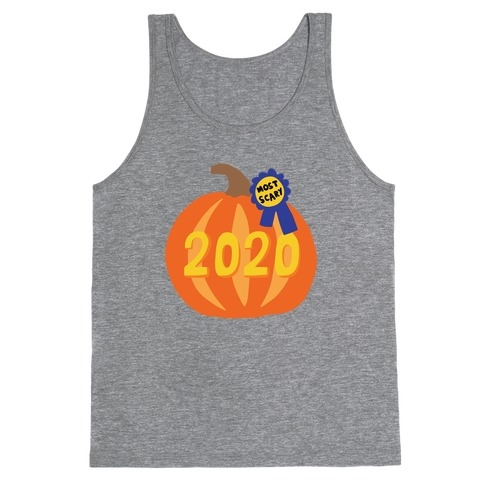 2020 : The Scariest Pumpkin Tank Top