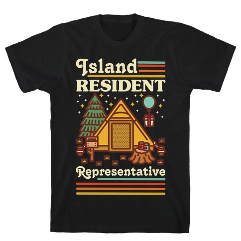 Island Resident Representative T-Shirt