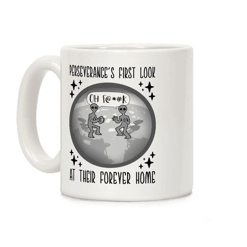 Perseverance's First Look At Their Forever Home Coffee Mug