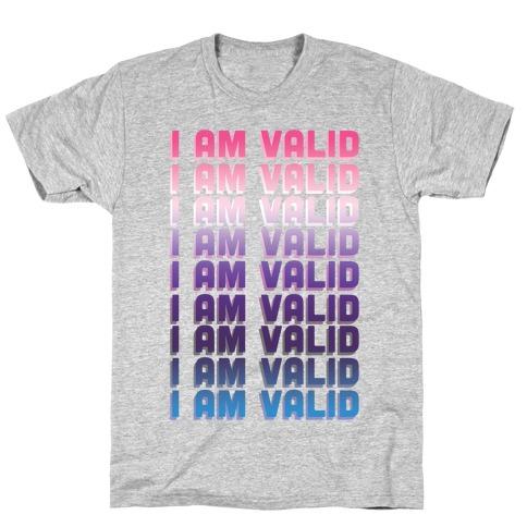 I Am Valid - Genderfluid T-Shirt