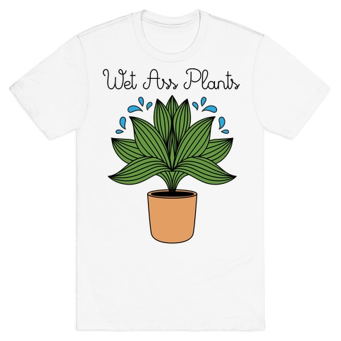 Wet Ass Plants WAP Parody T-Shirt