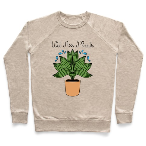 Wet Ass Plants WAP Parody Pullover