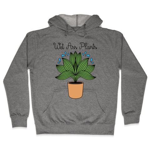 Wet Ass Plants WAP Parody Hooded Sweatshirt