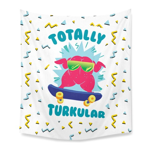 Totally Turkular dude Tapestry
