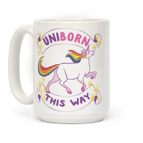 Uniborn This Way  Coffee Mug