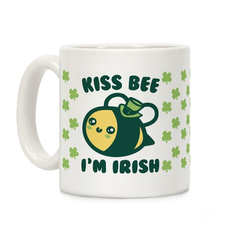 Kiss Bee I'm Irish Parody Coffee Mug
