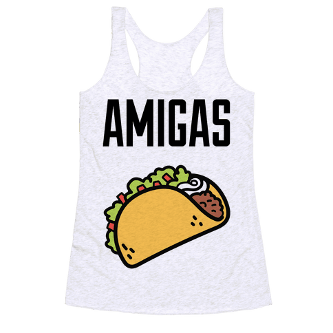 Best Amigas (Taco) Racerback Tank Top