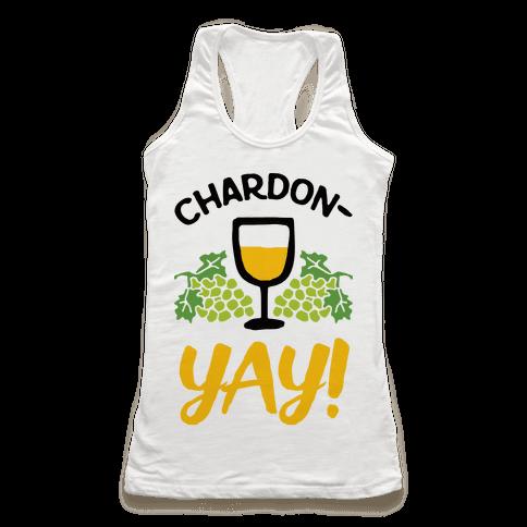 Chardon-Yay Racerback Tank Top