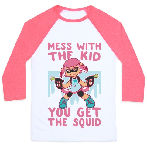 Mess With the Kid, You Get the Squid Baseball Tee