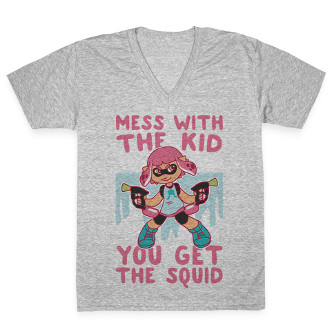 Mess With the Kid, You Get the Squid V-Neck Tee Shirt
