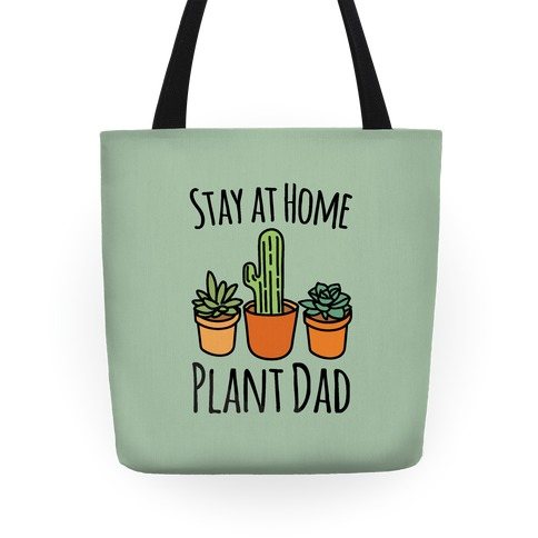 Stay At Home Plant Dad Tote
