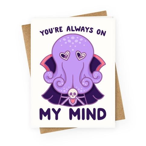 You're Always On My Mind (Mind Flayer) Greeting Card