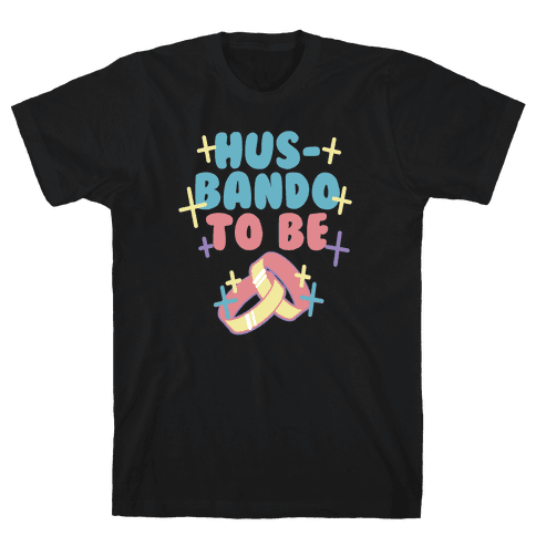Husbando To Be (1 of 2 pair) Mens T-Shirt