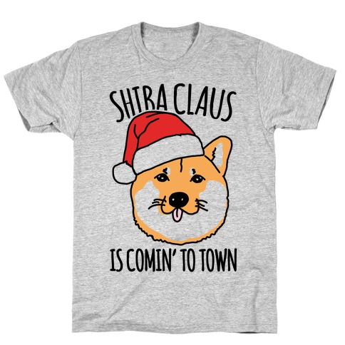 Shiba Claus Is Comin' To Town T-Shirt
