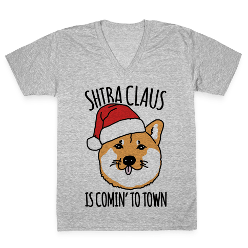 Shiba Claus Is Comin' To Town  V-Neck Tee Shirt