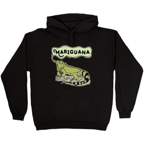 Mariguana Marijuana Iguana Hooded Sweatshirt