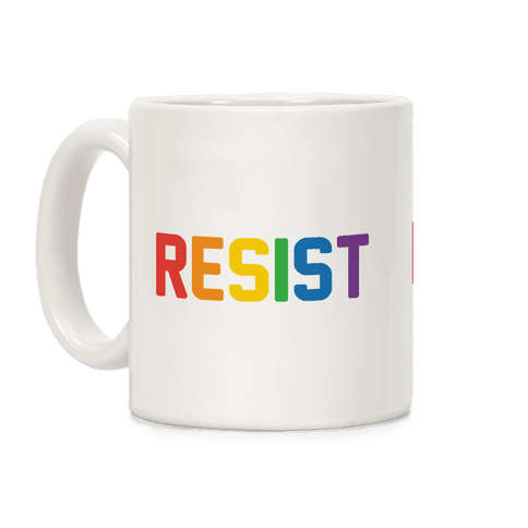 LGBTQ+ Resist Coffee Mug