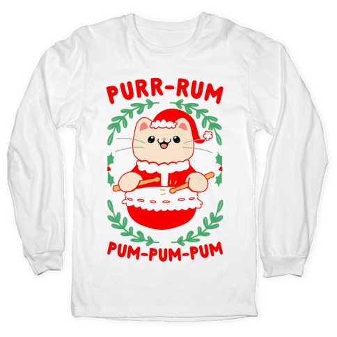 Purr-rum-pum-pum-pum Long Sleeve T-Shirt
