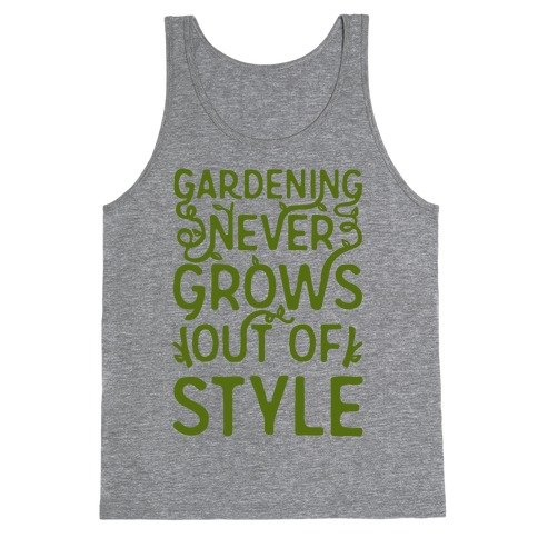 Gardening Never Grows Out of Style White Print Tank Top